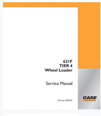 CASE 621F Tier 4 Wheel Loader Service Manual