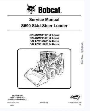 Bobcat S590 Skid Steer Loader Service