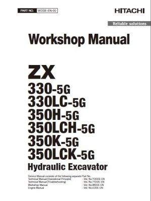 Hitachi ZX 330-5G, 330LC-5G, 350H-5G, 350LCH-5G, 350K-5G, 350LCK-5G Hydraulic Excavator Service Manual