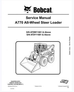 Bobcat A770 All-Wheel Steer Loader Service Manual