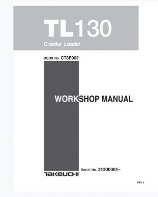 Takeuchi TL130 Crawler Loader Service Manual