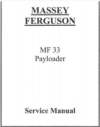 Massey Ferguson Mf 33 Payloader Service Manual