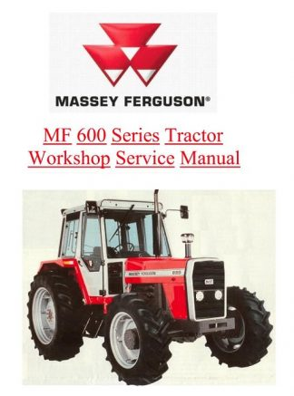 Massey Ferguson Mf600 Series Tractor Service Manual