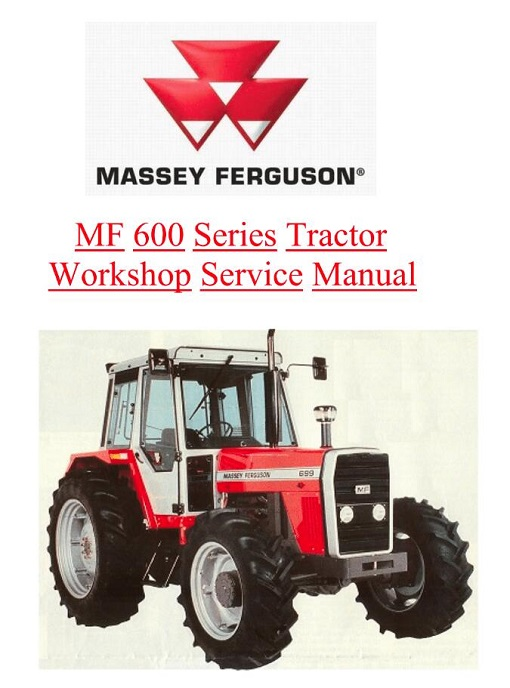 Massey Ferguson Mf600 Series Tractor Service Manual