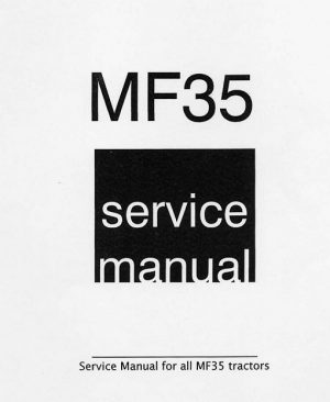 Massey Ferguson Mf35 Tractor Service Manual