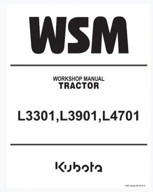 Kubota L3301, L3901, L4701 Tractor Workshop Manual