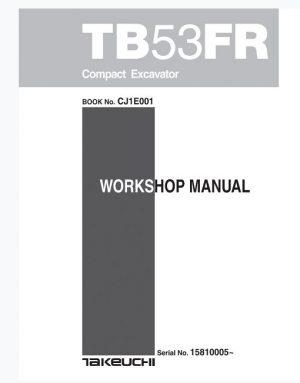 Takeuchi TB53FR Compact Excavator Service Manual
