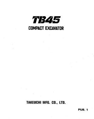 Takeuchi TB45 Compact Excavator Service Manual