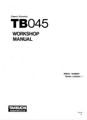 Takeuchi TB045 Compact Excavator Workshop Manual