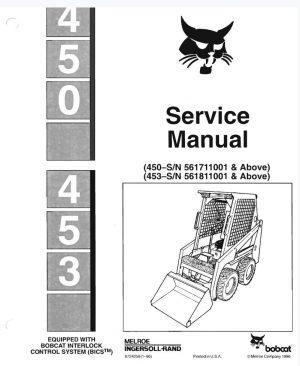 Bobcat 450, 453 Skid Steer Loader Service Manual