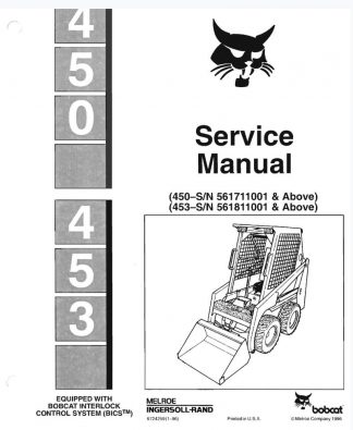 Bobcat 450, 453 Skid Steer Loader Service Manual