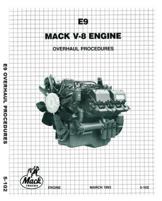 Mack E9 V8-998 Engine Overhaul Procedures Service Manual