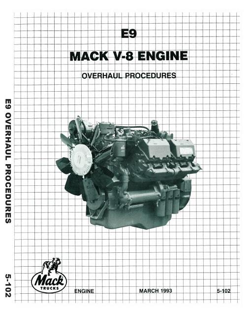 Mack E9 V8-998 Engine Overhaul Procedures Service Manual