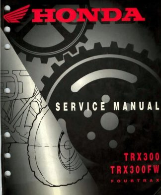 Honda Trx300 Trx300fw Fourtrax Service Manual