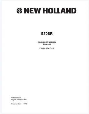 New Holland E70SR Workshop Manual