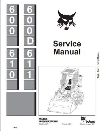Bobcat 600 600D 610 611 Service Manual