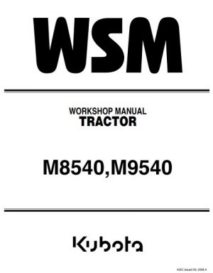 Kubota M8540, M9540 Tractor Workshop Manual
