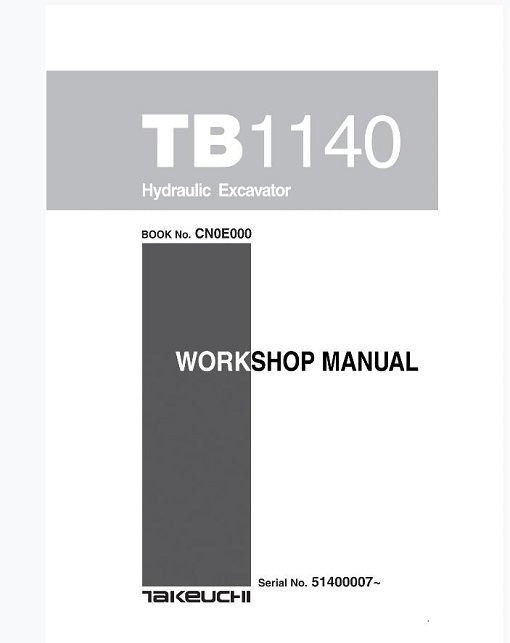 Takeuchi Tb1140 Hydraulic Excavator Service Manual