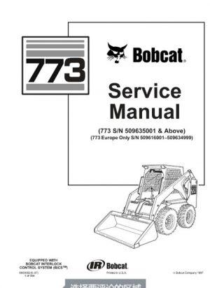 Bobcat 773 Skid Steer Loader Service Repair Manual