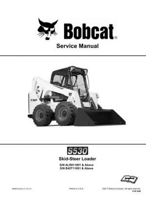 Bobcat S530 Skid - Steer Loader Service Repair Manual
