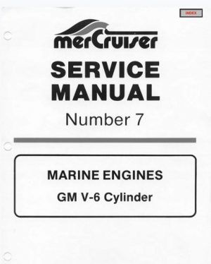 Mercury Mercruiser Marine Engines Number 7 GM V-6 Cylinder Service Manual