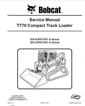 Bobcat T770 Compact Track Loader Service Repair Manual