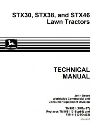 John Deere STX30, STX38 and STX46 Lawn Tractors Technical Manual
