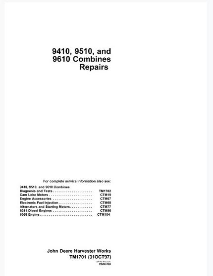John Deere 9410, 9510, 9610 Combines Repair Technical Manual