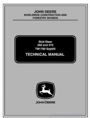 John Deere 260, 270 Skid Steer Loaders Service Manual