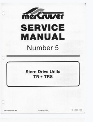 Mercury Mercruiser Marine Engines Number 5 Stern Drive Units TR TRS Service Manual