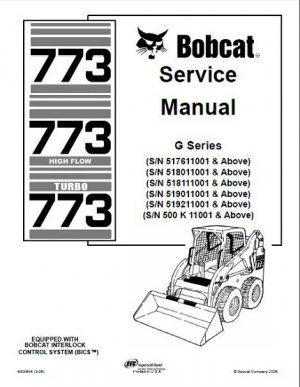 Bobcat 773 High Flow, 773 Turbo Skid Steer Loader (G Series) Service Repair Manual