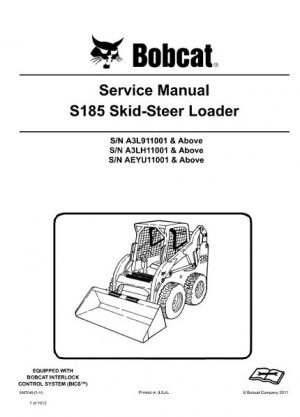 Bobcat S185 Skid - Steer Loader Service Repair Manual
