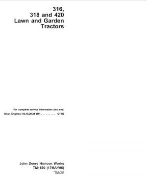 John Deere 316, 318, 420 Lawn Garden Tractors Technical Manual