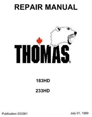 Thomas 183HD 233HD Skid Steer Loader Service Manual