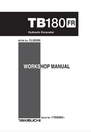 Takeuchi TB180FR Hydraulic Excavator Service Manual