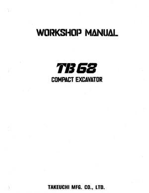 Takeuchi TB68 TB68-E Compact Excavator Service Manual
