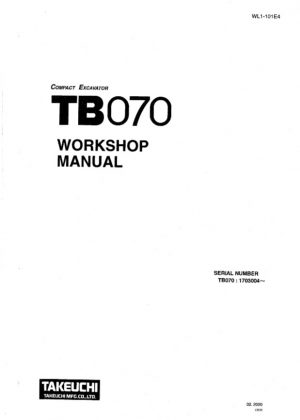 Takeuchi TB070 Compact Excavator Service Manual