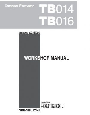 Takeuchi Tb014 Tb016 Compact Excavator Service Manual