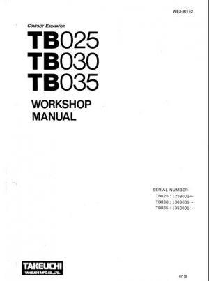 Takeuchi TB025 TB030 TB035 Compact Excavator Service Manual