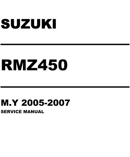 2005-2007 Suzuki RMZ450 Service Repair Manual