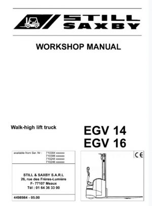 Still Saxby EGV 14, EGV16 Walk-high lift Truck Service Repair Manual