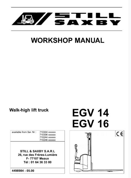 Still Saxby EGV 14, EGV16 Walk-high lift Truck Service Repair Manual