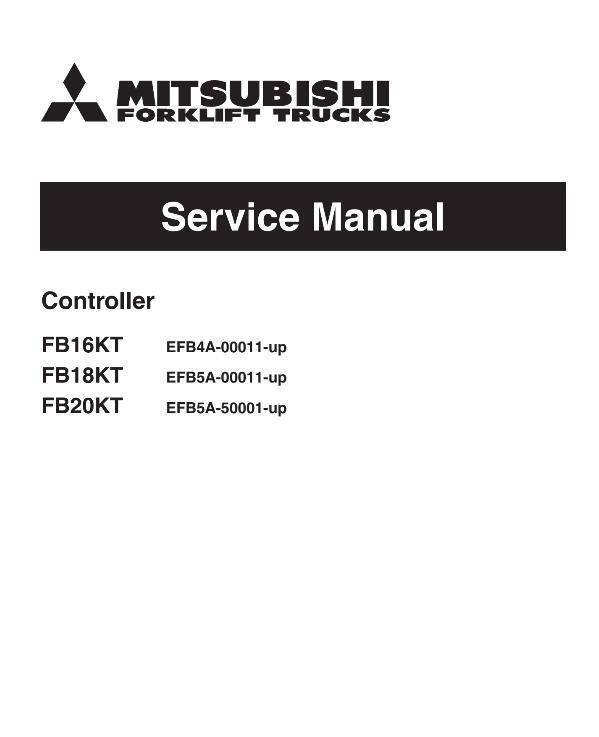 Mitsubishi FB16KT FB18KT FB20KT Forklift Trucks (Controller) Service Manual