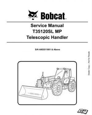 Bobcat T35120SL MP Telescopic Handler Service Manual