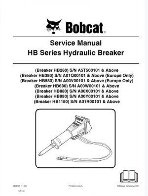 Bobcat HB280, HB380, HB580, HB680, HB880, HB980, HB1180 Hydraulic Breaker Service Manual