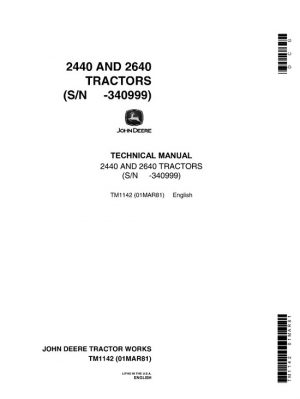 John Deere 2440, 2640 Tractors Service Technical Manual