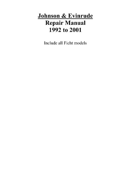 1992-2001 Johnson Evinrude 65hp-300hp Outboard Service Manual